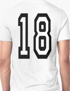 18, TEAM SPORTS, NUMBER 18, EIGHTEEN, EIGHTEENTH, ONE, EIGHT, Competition,  Unisex T-Shirt