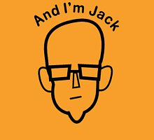 And I'm Jack (black lines) T-Shirt