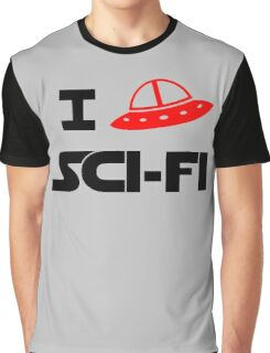 I just love Sci-Fi Graphic T-Shirt