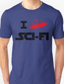 I just love Sci-Fi T-Shirt