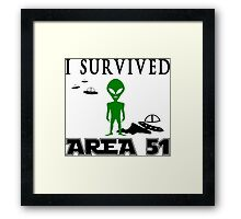 I survived area 51 Framed Print