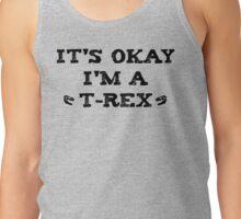 I'm a t-rex Tank Top
