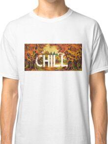 Chill Classic T-Shirt