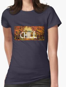 Chill Womens Fitted T-Shirt