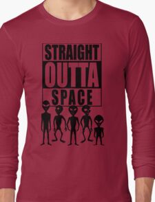 Straight outta space Long Sleeve T-Shirt