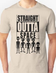 Straight outta space T-Shirt