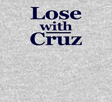 Lose with Cruz Unisex T-Shirt