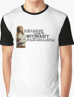 Reading leads to lesbianism Graphic T-Shirt