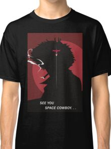 See You Space Cowboy - Spike Classic T-Shirt