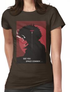See You Space Cowboy - Spike Womens Fitted T-Shirt