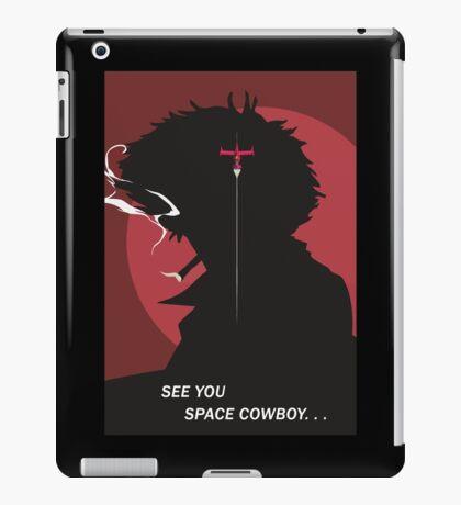 See You Space Cowboy - Spike iPad Case/Skin