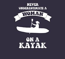 Never underestimate a woman on a kayak Women's Fitted Scoop T-Shirt
