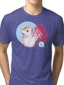 HEY HEY HEY Tri-blend T-Shirt