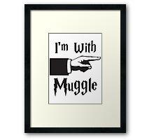 I'm with Muggle Framed Print