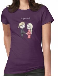As You Wish Womens Fitted T-Shirt