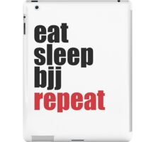 Eat Sleep BJJ Repeat (Brazilian Jiu Jitsu)  iPad Case/Skin