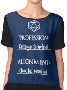 College students are chaotic neutral Chiffon Top