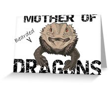 Mother of Bearded Dragons Greeting Card