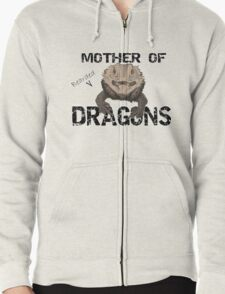 Mother of Bearded Dragons Zipped Hoodie