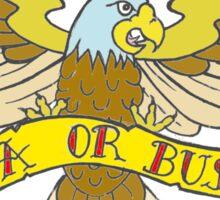 USA or BUST Sticker