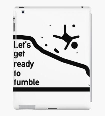 Let's get ready to tumble iPad Case/Skin
