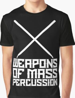Weapons of Mass Percussion - Metal Drummer T Shirt Graphic T-Shirt