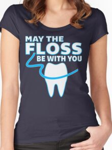 May The Floss Be With You - Funny Dentist T Shirt Women's Fitted Scoop T-Shirt