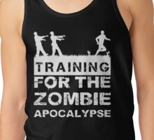 Training For The Zombie Apocalypse T Shirt Tank Top
