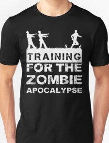 Training For The Zombie Apocalypse T Shirt T-Shirt