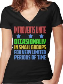 Introverts Unite - Occasionally In Small Groups For Very Limited Periods Of Time - Funny Social Anxiety  T Shirt Women's Fitted V-Neck T-Shirt