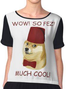 Funny Doge Meme - Parody - So Fez T Shirt Chiffon Top