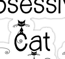OCD - Obsessive Cat Disorder - Cute and Whimsical Black Kitty Cats Sticker