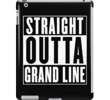 Straight Outta Grand Line Quotes iPad Case/Skin