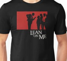 Lean on Me (1989) Unisex T-Shirt