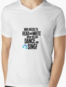 Who Needs To Read And Write - HAIRSPRAY Mens V-Neck T-Shirt
