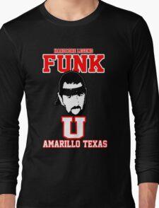 "Terry Funk ""Funk U"" T Shirt Long Sleeve T-Shirt"