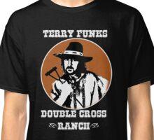 Terry Funk's DoubleCross Ranch T -  Shirt Classic T-Shirt