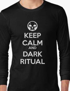Keep Calm and Dark Ritual Long Sleeve T-Shirt