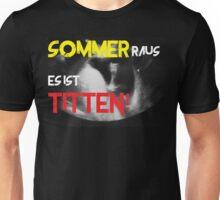 Sommer raus es ist Titten Unisex T-Shirt