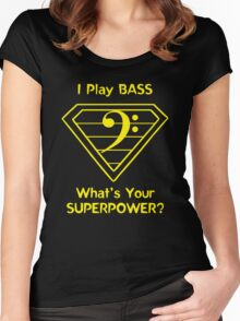 I Play Bass. What's Your Superpower? Women's Fitted Scoop T-Shirt