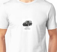 """I have a ""Black Soul"". Unisex T-Shirt"