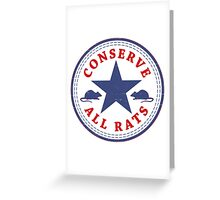 Conserve All Rats Greeting Card