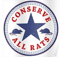 Conserve All Rats Poster