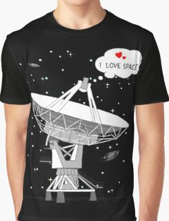 I love space! Graphic T-Shirt