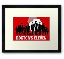 Doctor's 11 Framed Print