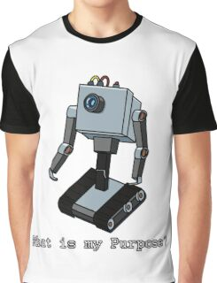 What is my Purpose? Graphic T-Shirt