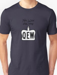 My Way or The QEW T-Shirt
