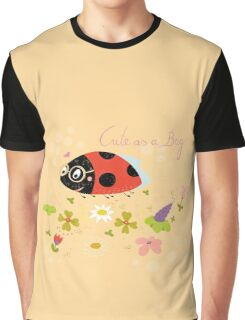 Cute As A Bug Graphic T-Shirt
