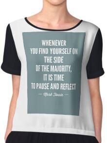 Mark Twain Quote Majority Chiffon Top