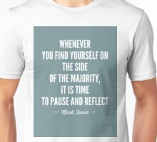 Mark Twain Quote Majority Unisex T-Shirt